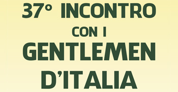 37° incontro con i gentlemen d'Italia